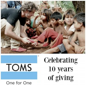 Congratulations to TOMS, Celebrating 10 Years of Giving