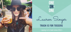 "One-On-One with Lauren Singer, saying ""no"" to trash since 2013"