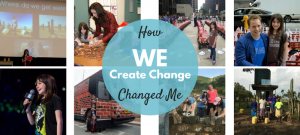 How WE Create Change Changed Me